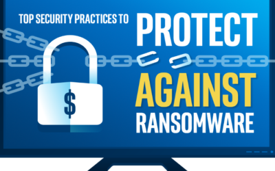 Security Practices to Protect Against Ransomware